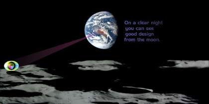 on a clear night you can see good design from the moon